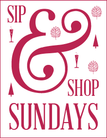 Sip & Shop Sundays Photo - Click Here to See