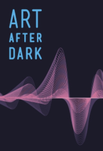 Art After Dark: TIME. SOUND. ART. FILLING SPACE IN A BEAUTIFUL WAY. Photo - Click Here to See